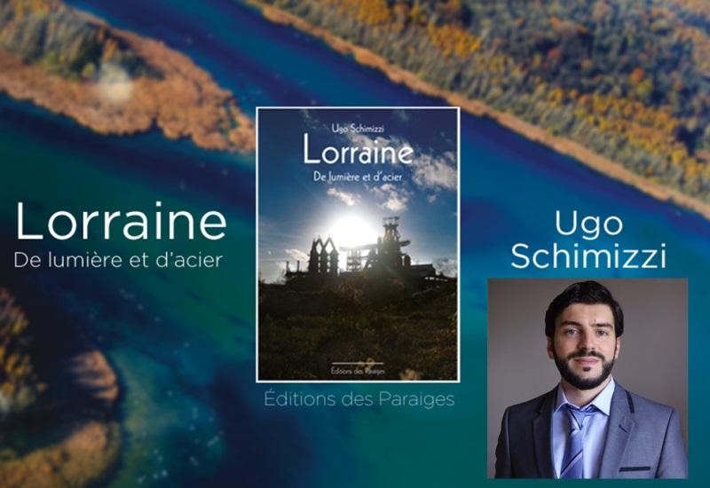 Ugo Schimizzi : Un livre pour changer l'image de la Lorraine